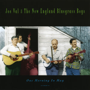 Joe Val & The New England Bluegrass Boys 歌手頭像