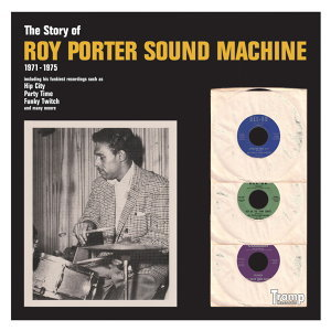 Roy Porter Sound Machine