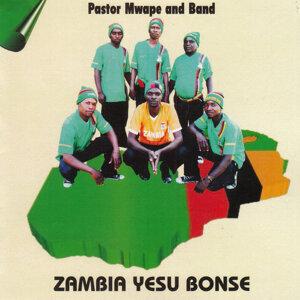 Pastor Mwape And Band 歌手頭像