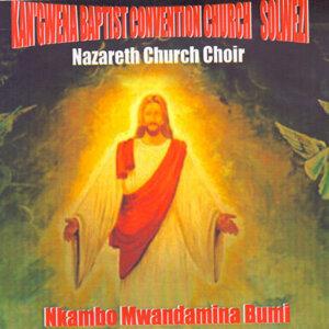 Nazareth Church Choir Kan'gwena Baptist Convention Church Solwezi 歌手頭像