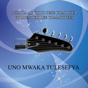 Lusaka Archdiocese Composer Golden Jubilee Committees 歌手頭像
