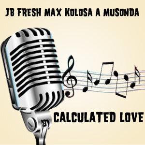 JB Fresh Max Kolosa A Musonda 歌手頭像
