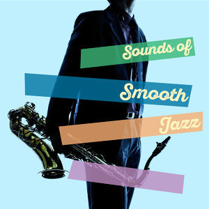 Sounds of Smooth Jazz 歌手頭像