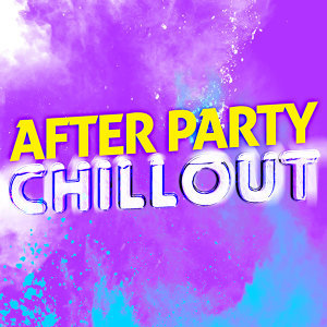 After Party Chillout 歌手頭像