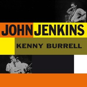 John Jenkins, Kenny Burrell 歌手頭像