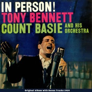 Tony Bennett, Count Basie and his Orchestra