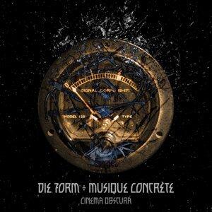 Die Form ÷ Musique Concrete 歌手頭像