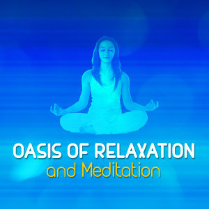 Oasis of Relaxation and Meditation 歌手頭像