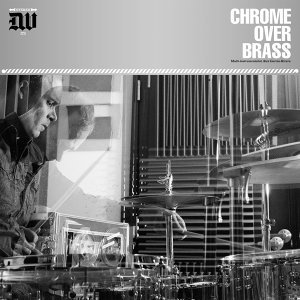 Chrome Over Brass 歌手頭像
