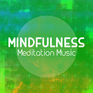 Mindfulness Meditation Music 歌手頭像