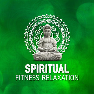 Spiritual Fitness Relaxation 歌手頭像