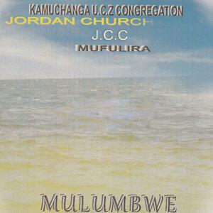 Kamuchanga U.C.Z Congregation Jordan Church J.C.C Mufulira 歌手頭像