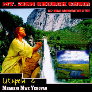 Mt Zion Church Choir UCZ Buchi Congregation Kitwe 歌手頭像