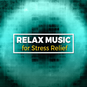 Relaxing Music for Stress Relief 歌手頭像