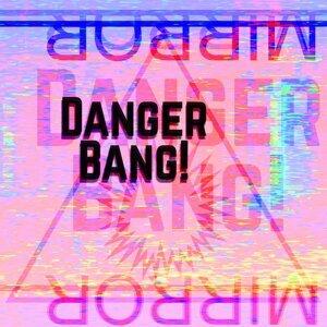 Danger Bang! 歌手頭像