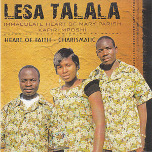 Immaculate Heart Of Mary Parish Kapiri Mposhi Heart Of Faith Charismatic 歌手頭像