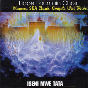 Hope Fountain Choir Mwaiseni SDA Church Chingela West District 歌手頭像