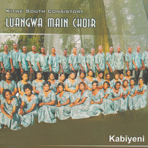 Kitwe South Consistory Luangwa Main Choir 歌手頭像