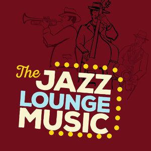 Jazz Lounge Music 歌手頭像