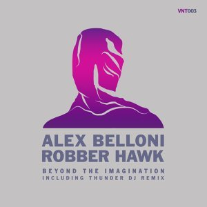 Alex Belloni & Robber Hawk 歌手頭像