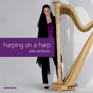 Silke Aichhorn-Harfe 歌手頭像