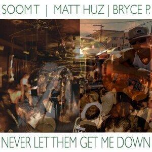 Soom T, Matt Huz, Bryce P. 歌手頭像