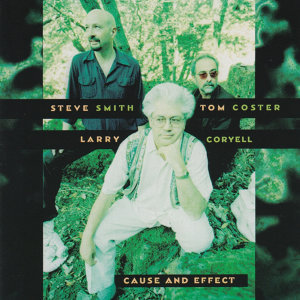 Steve Smith, Tom Coster, Larry Coryell 歌手頭像