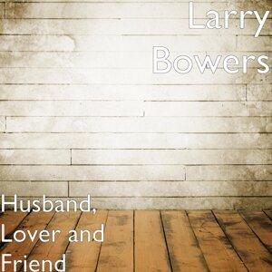 Larry Bowers 歌手頭像