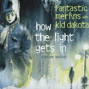 Fantastic Merlins, Kid Dakota 歌手頭像