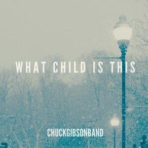Chuck Gibson Band 歌手頭像
