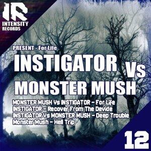 Instigator & Monster Mush 歌手頭像