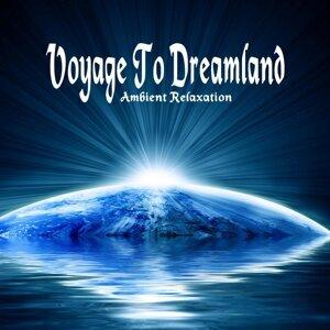 Voyage To Dreamland 歌手頭像