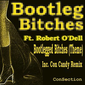 Bootleg Bitches Ft. Robert O'Dell 歌手頭像