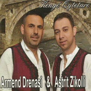 Armend Drenasi, Astrit Zikolli 歌手頭像