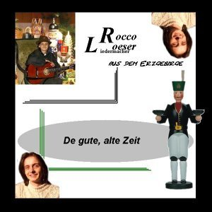 Rocco Loeser, Erzgebirgischer Liedermacher, Rocco Loeser & Erzgebirgischer Liedermacher 歌手頭像