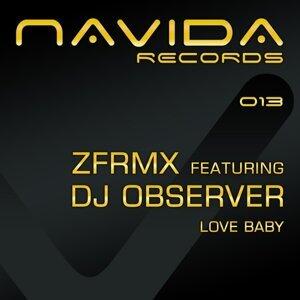 ZFRMX feat. DJ Observer 歌手頭像