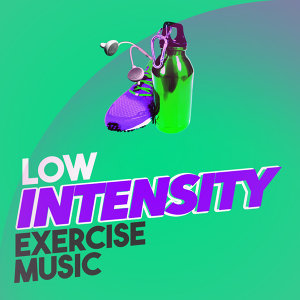 Low Intensity Exercise Music 歌手頭像