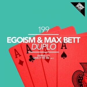 Egoism & Max Bett 歌手頭像