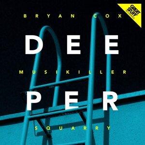 Bryan Cox, Musikiller & Squarry 歌手頭像