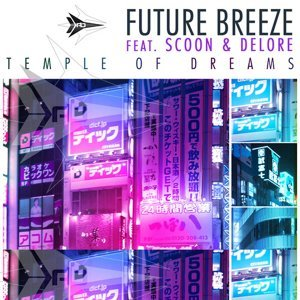 Future Breeze feat. Scoon And Delore & Delore 歌手頭像