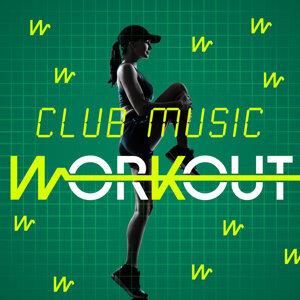 Club Music Workout 歌手頭像