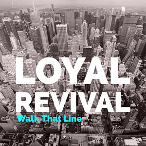 Loyal Revival 歌手頭像