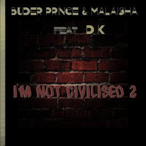 Buder Prince, Malaisha 歌手頭像