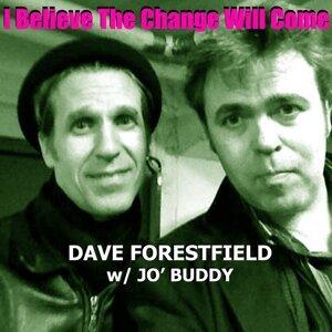 Dave Forestfield & Jo' Buddy 歌手頭像