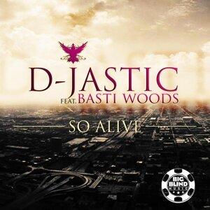 D-Jastic feat. Basti Woods 歌手頭像