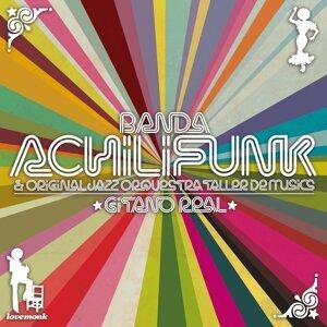 Banda Achilifunk, Original Jazz Orquestra Taller De Músics