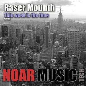 Raser Mounth 歌手頭像
