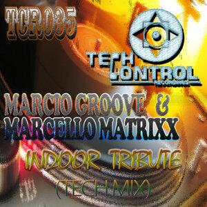 Marcio Groove & Marcello Matrixx 歌手頭像