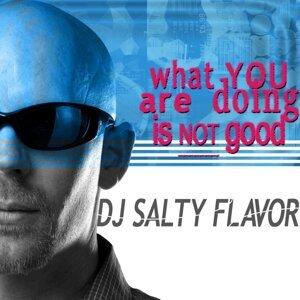 DJ Salty Flavor 歌手頭像