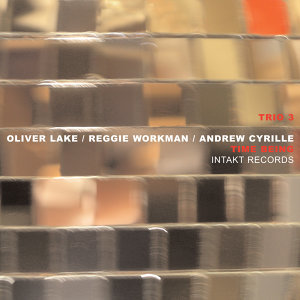 Trio 3 with Oliver Lake, Reggie Workman & Andrew Cyrille 歌手頭像
